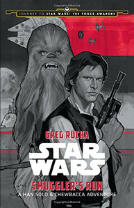 Journey to Star Wars: The Force Awakens - Smuggler's Run, A Han Solo/Chewbacca Adventure