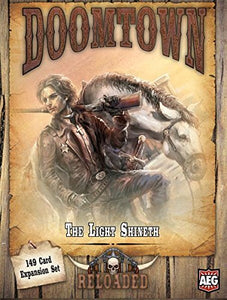 Doomtown Reloaded: The Light Shineth