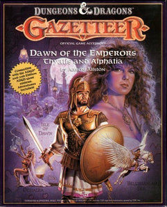 Dungeons & Dragons RPG: Gazetteer - Dawn of the Emperors: Thyatis and Alphatia
