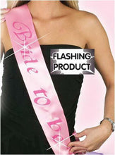 Load image into Gallery viewer, Bride to Be Flashing Sash - Pink