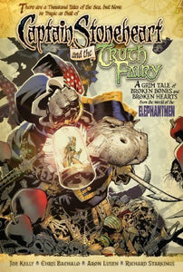 Captain Stoneheart And The Truth Fairy [Hardcover]