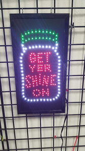 LED Animated Sign - Get Yer Shine On