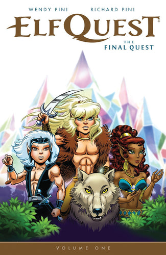 Elfquest: The Final Quest, Volume 1