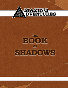 Amazing Adventures Book of Shadows