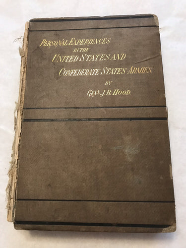 Advance and Retreat: Personal Experiences in the United States and Confederate States Armies [Unknown Binding] [Jan 01, 1880]