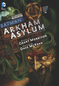 Batman Arkham Asylum 25th Anniversary Deluxe Edition [Hardcover]