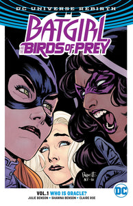 Batgirl And The Birds Of Prey Vol. 1: Who Is Oracle? (Rebirth) [Paperback]