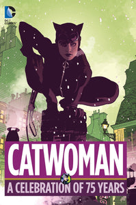 Catwoman: A Celebration of 75 Years [Hardcover]