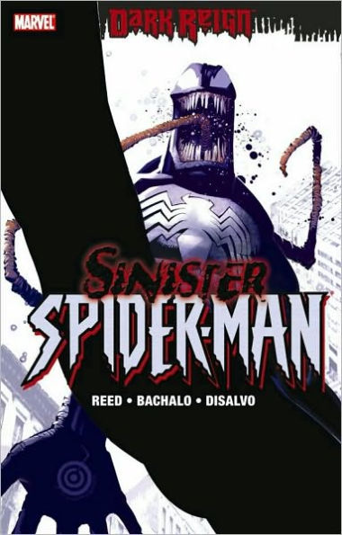 Dark Reign: The Sinister Spider-Man [Paperback]