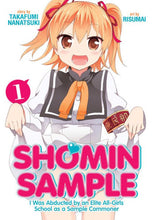 Load image into Gallery viewer, Shomin Sample: I Was Abducted by an Elite All-Girls School as a Sample Commoner, Vol. 1