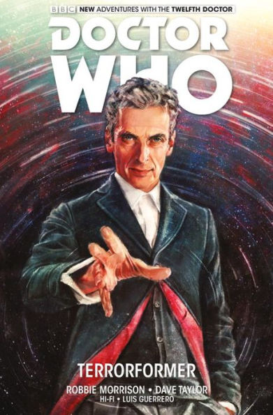 Doctor Who: The Twelfth Doctor, Volume 1 - Terrorformer
