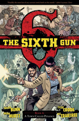 The Sixth Gun, Volume 4: A Town Called Penance