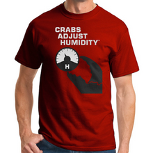 Load image into Gallery viewer, Crabs Adjust Humidity T-Shirt