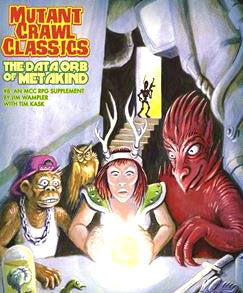 Mutant Crawl Classics RPG: #8 The Data Orb of Mankind