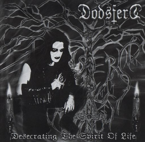 Dodsferd-Desecrating the Spirit of Life (CD)