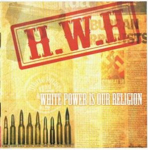 H.W.H.-White Power Is Our Religion (CD)