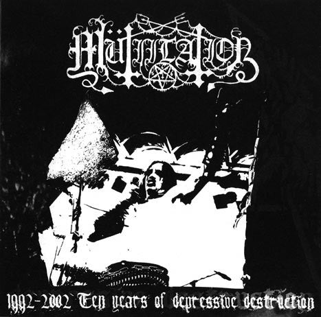 Mutiilation-1992-2002 Ten Years of Depressive Destruction (VINYL)
