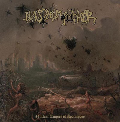 Blasphe mophagher-Nuclear Empire of Apocalypse (CD)