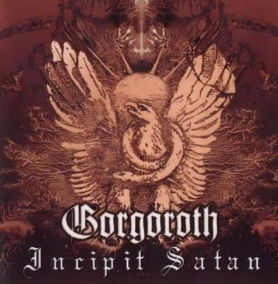 Gorgoroth-Incipit Satan (CD)