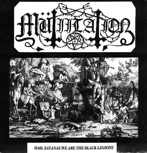mutiilation-Hail Satanas We Are The Black Legions (VINYL)