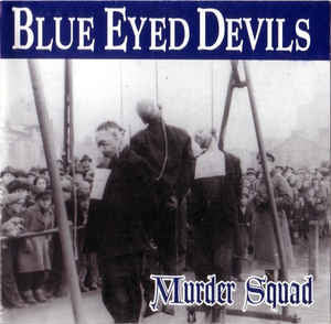 Blue Eyed Devils-Murder Squad (CD)