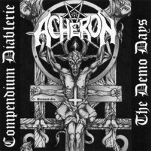 acheron-Compendium Diablerie - The Demo Days (CD)