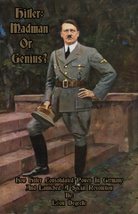 (0) ADOLF HITLER: MADMAN OR GENIUS? (BOOK)