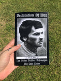 (0) ROBERT JAY MATHEWS AND THE ORDER BRUDER SCHWEIGEN, DECLARATION OF WAR, AND THE LAST LETTER OF ROBERT JAY MATHEWS (BOOK)