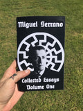 (0) MIGUEL SERRANO COLLECTED ESSAYS, VOLUME ONE (BOOK)
