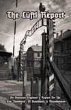 (0) The Lüftyl Report-An Austrian Engineer's Report On The Gas Chambers Of Auschwitz & Mauthausen (BOOK)