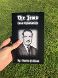 (0) REVILO P. OLIVER-THE JEWS LOVE CHRISTIANITY (BOOK)
