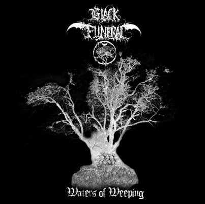 Black Funeral (USA) - Waters of Weeping (CD)