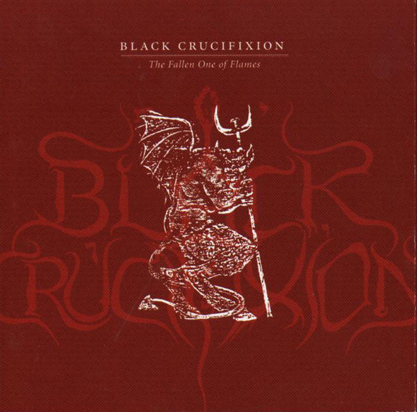 Black Crucifixion-The Fallen One of Flames (CD)
