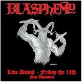Blasphemy-Live Ritual: Friday the 13th (CD)