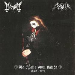 Mayhem/Morbid-Die By His Own Hands (1969-1991) (CD)