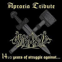 Apraxia (Tribute)-14 1/2 Years Of Struggle Against (CD)