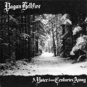 Pagan Hellfire-A Voice From Centuries Away (CD)