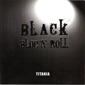 Titania-Black bloc'n'roll (CD)