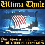 Ultima Thule-Once Upon A Time... A Collection Of Raven Tales (CD)