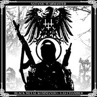 Satanic Warmaster-Black Metal Kommando/Gas Chamber (CD)