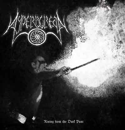 Hyperborean-Rising From The Dark Past (CD)