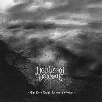 Nocturnal Degrade-The Deep Tragic Human Condition (CD)
