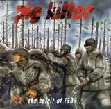 Pig Killer-The Spirit Of 1939 (CD)