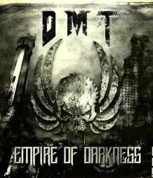 DMT-Empire Of Darkness (CD)