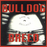 Bulldog Breed-Made In England (CD)