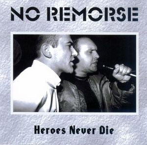 No Remorse-Heroes Never Die (CD)