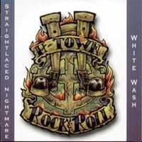 White Wash/Straightlaced Nightmare-H-Town Rock And Roll (CD)