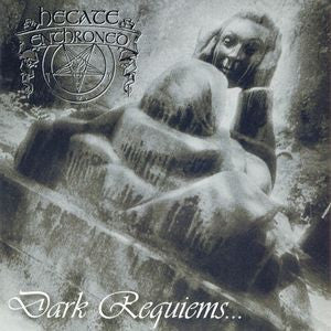 Hecate Enthroned-Dark Requiems...And Unsilent Massacre (CD)