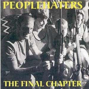 People Haters-The Final Chapter (CD)