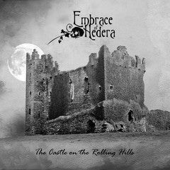 Embrace Of Hedera-The Castle On Rolling Hills (CD)